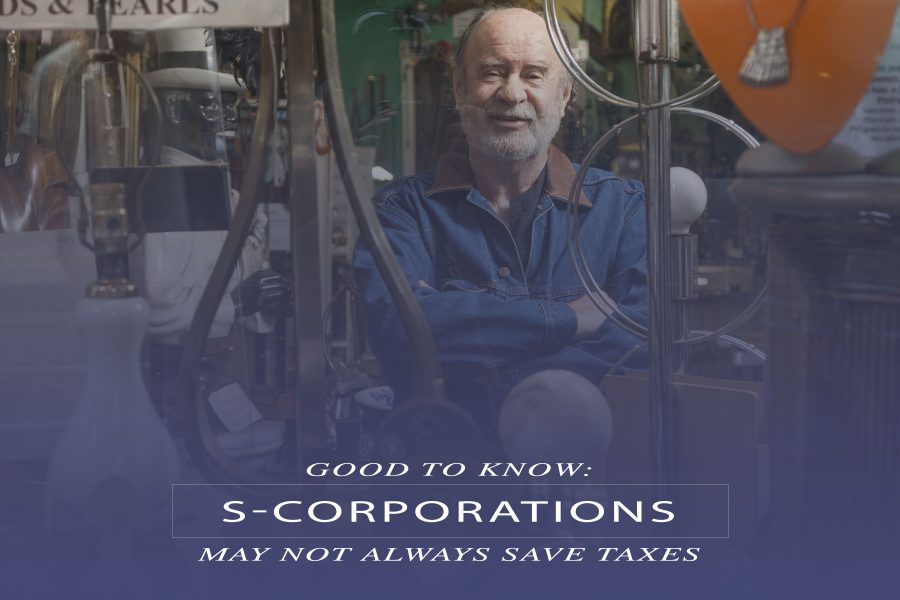 Using an S-Corporation won't necessarily save you taxes