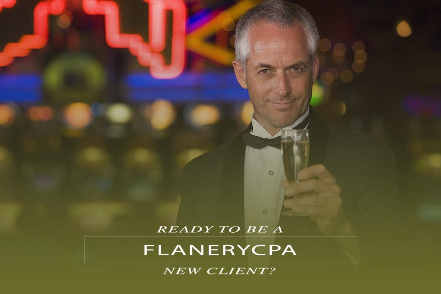 New client to FlaneryCPA? Start here…..
