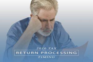 2016 Tax Return Processing Timing