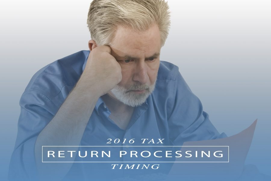 2016 Tax Return Processing Timing