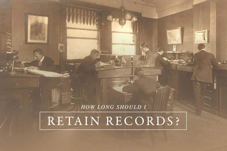 How Long Should I Retain Records?